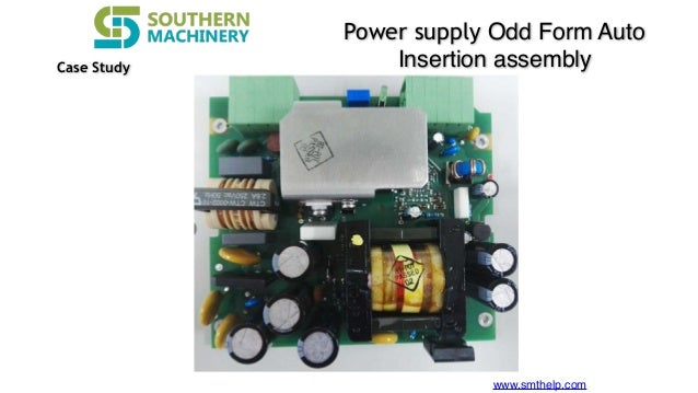Southern machinery odd form assembly solution -Power Supply PCBA
