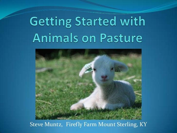 Steve Muntz, Firefly Farm Mount Sterling, KY