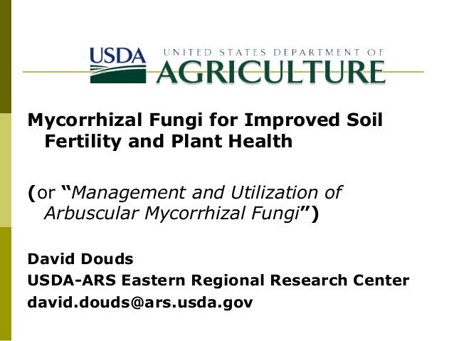 "Mycorrhizal Fungi for Improved Soil Fertility and Plant Health (or ""Management and Utilization of Arbuscular Mycorrhizal F..."