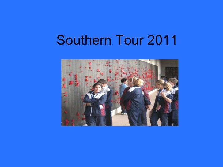 Southern Tour 2011