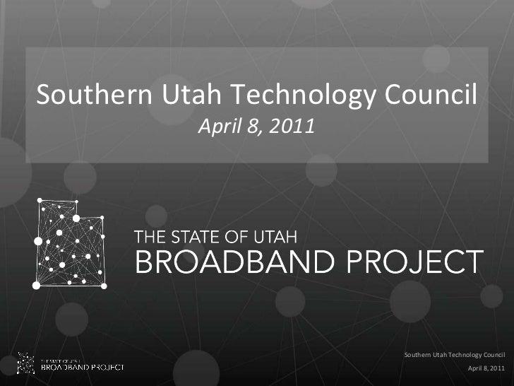 Southern Utah Technology Council April 8, 2011
