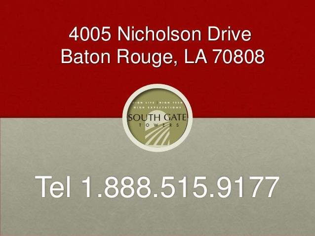 4005 Nicholson Drive Baton Rouge, LA 70808 Tel 1.888.515.9177