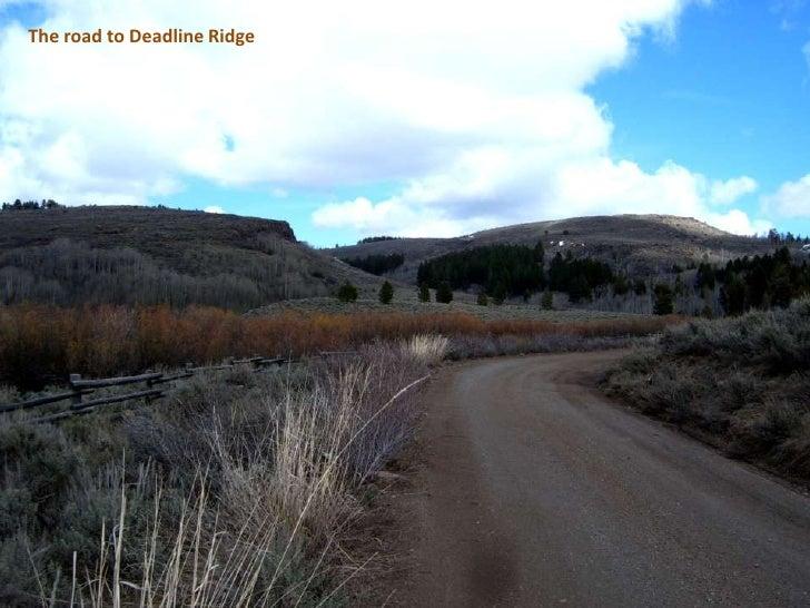 The road to Deadline Ridge<br />
