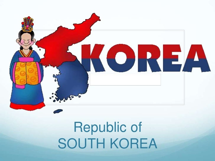 Republic ofSOUTH KOREA
