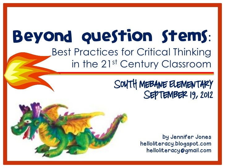 Question stems to provoke critical thinking