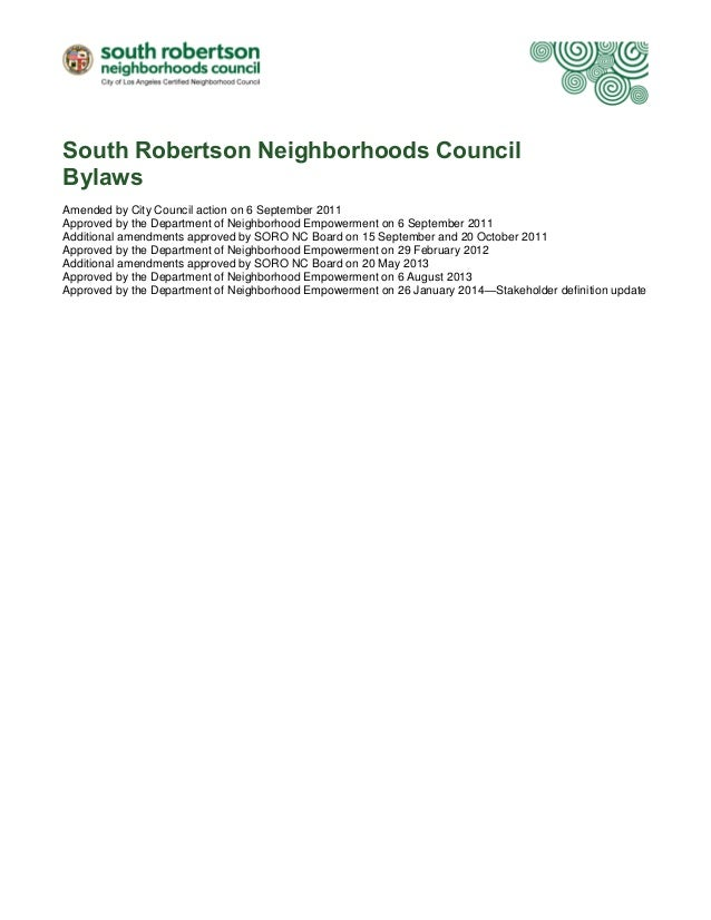 South Robertson Neighborhoods Council Bylaws Amended by City Council action on 6 September 2011 Approved by the Department...