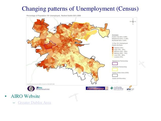 Changing patterns of Unemployment (Census) • AIRO Website – Greater Dublin Area
