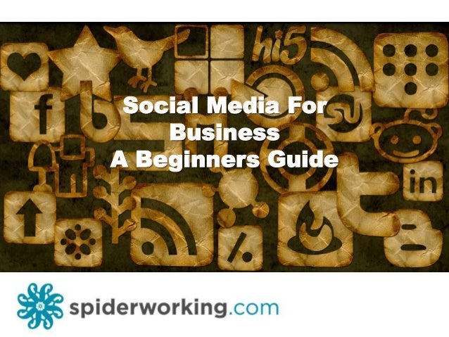 Social Media For Business A Beginners Guide