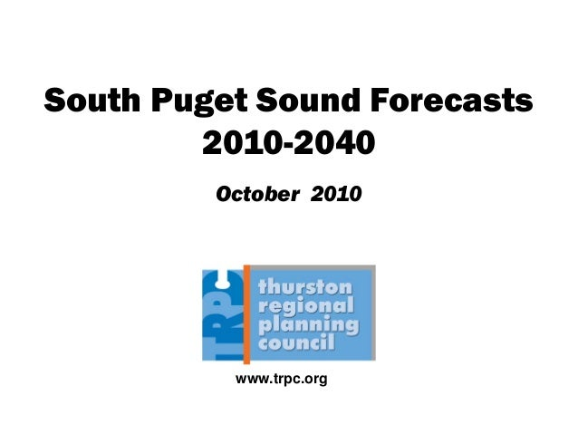 South Puget Sound Forecasts 2010-2040 October 2010 www.trpc.org