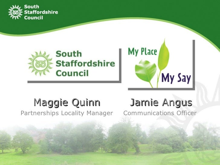 Maggie Quinn                   Jamie AngusPartnerships Locality Manager   Communications Officer