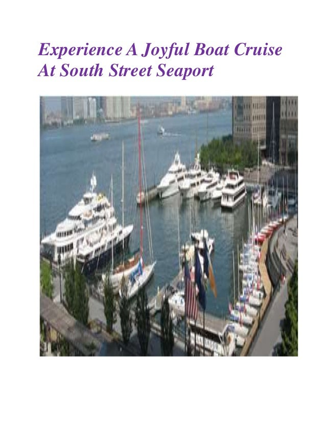 Experience A Joyful Boat Cruise At South Street Seaport