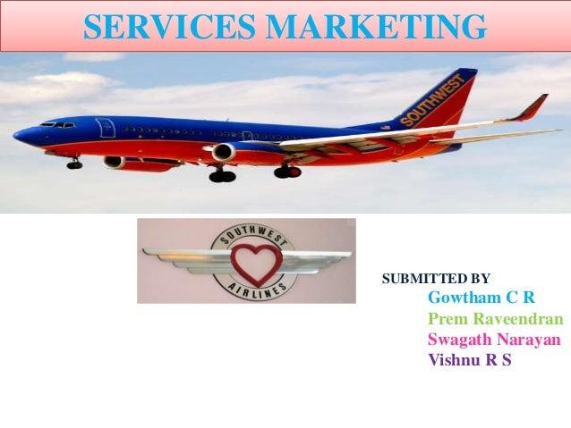 SERVICES MARKETING SUBMITTED BY Gowtham C R Prem Raveendran Swagath Narayan Vishnu R S