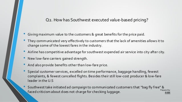 southwest airlines balancing the price value equation Southwest remains a healthy company, but analysts say it might be resting too much on its lore: when the airline started, simplicity, friendliness, and low prices were a radical innovation.
