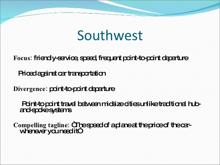 southwest airlines corporate culture essay Free essay: southwest airlines in 2010: culture, values, and operating practices   problem statement: southwest airlines has high growth and.