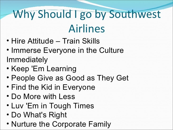 Southwest airlines cultural values and operating practices