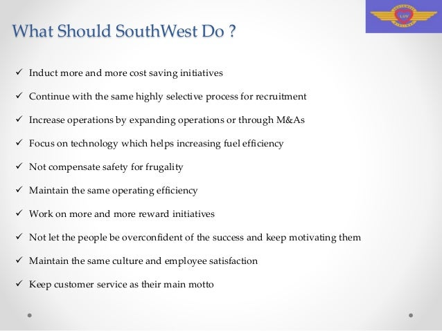 southwest airlines unexpected success Southwest airlines the secrets of southwest's continued success are reduced maintenance costs a big part of the discount airline's winning streak.
