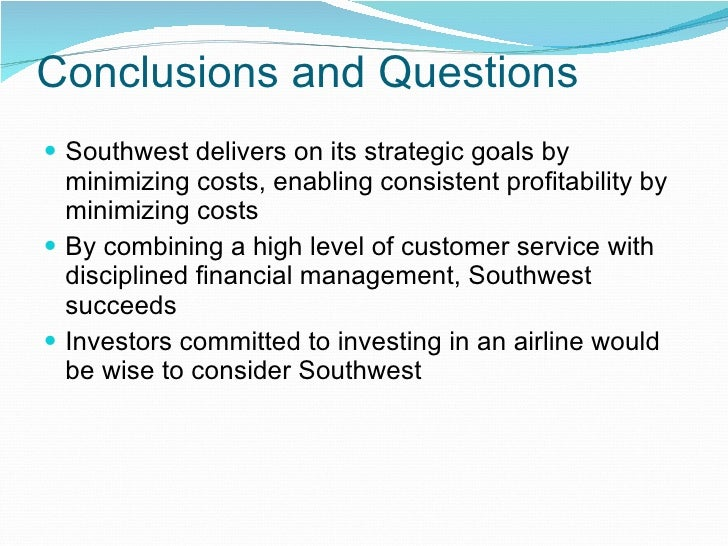 southwest airlines strategic analysis Southwest airlines case is intended to be a part of instruction material developed for teaching at a marketing class in business schools case facts are taken from.