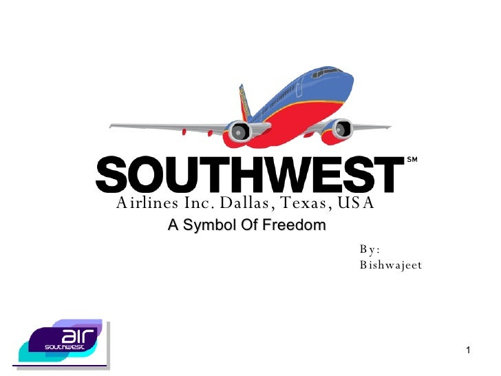 Airlines Inc. Dallas, Texas, USA A Symbol Of Freedom By: Bishwajeet