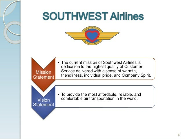 southwest airlines mission statement At the heart of southwest airlines customer demand for our low fares was  evident with an all-time quarterly record load factor of 854 percent for third  quarter.