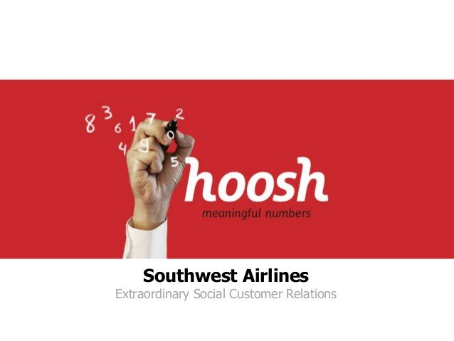 Southwest Airlines  Extraordinary Social Customer Relations