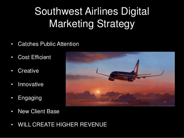 southwest airlines expansion strategy Southwest airlines co (luv) has become the darling of the us airline industry (and its investors) since its inception in 1966 with a focus on commuter benefits, low airfares and efficient.