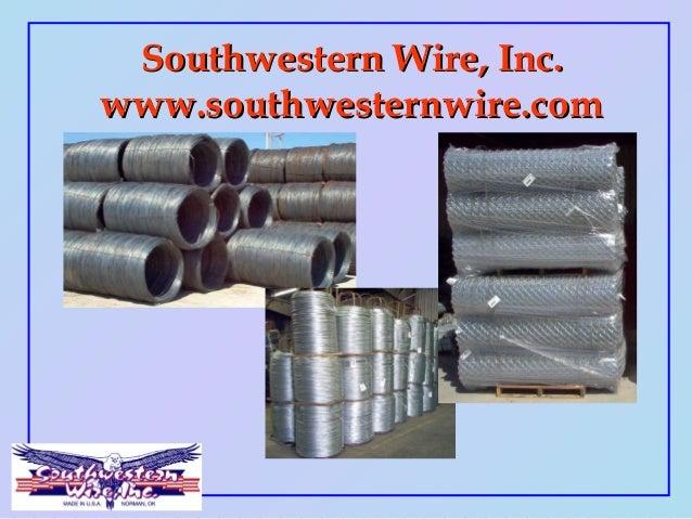 Southwestern Wire, Inc.Southwestern Wire, Inc. www.southwesternwire.comwww.southwesternwire.com