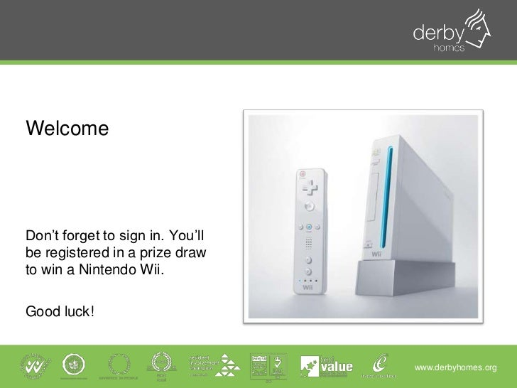 Welcome<br />Don't forget to sign in. You'll be registered in a prize draw to win a Nintendo Wii.<br />Good luck!<br />