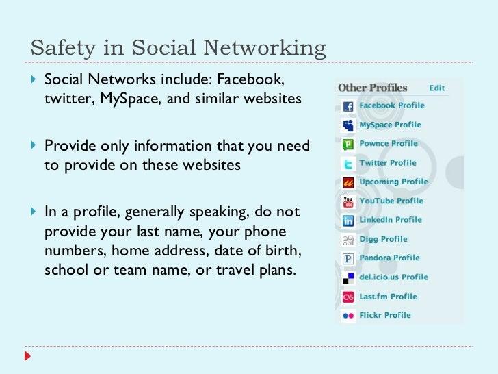 Safety in Social Networking <ul><li>Social Networks include: Facebook, twitter, MySpace, and similar websites </li></ul><u...