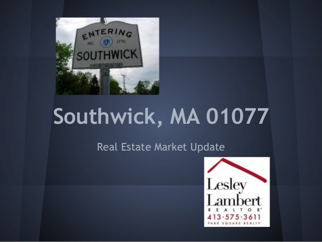 Southwick, MA 01077 Real Estate Market Update