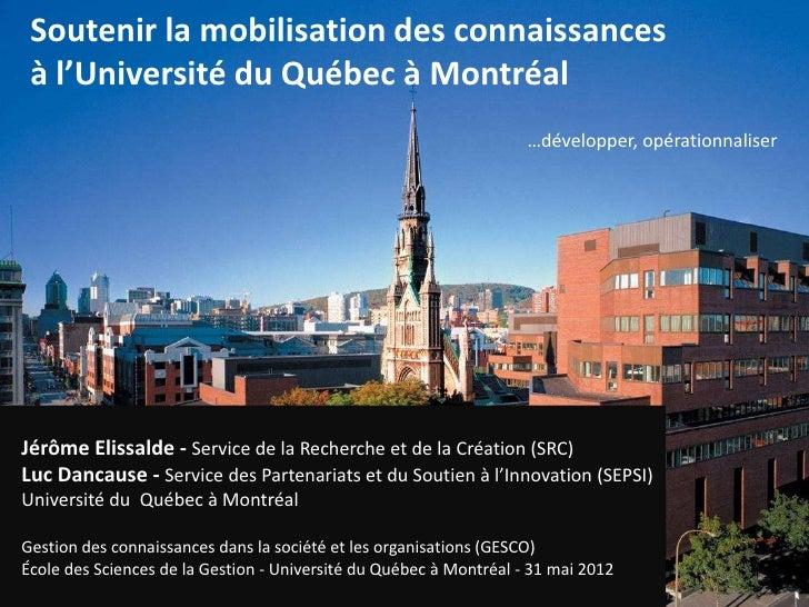 Soutenir la mobilisation des connaissances à l'Université du Québec à Montréal                                            ...