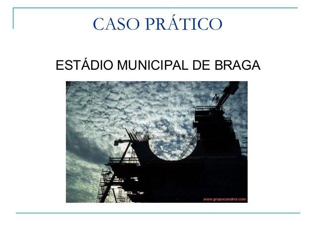 ESTÁDIO DE BRAGA Cliente: Câmara Municipal de Braga Data do Projecto de Arquitectura: Janeiro 2000 Data da Construção: Jan...
