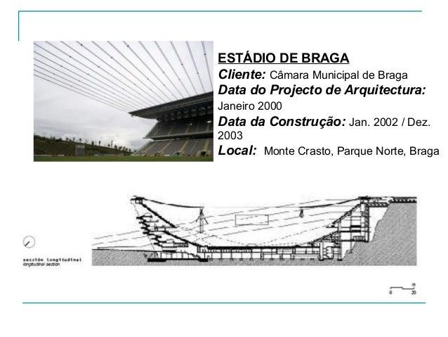 """A CONCEPÇÃO DO PROJECTO """"Eduardo Souto de Moura lutou pela ideia de um estádio agarrado ao espaço da antiga pedreira; para..."""