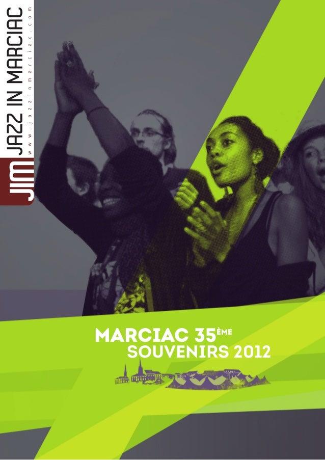 Marciac 35ème   souvenirs 2012