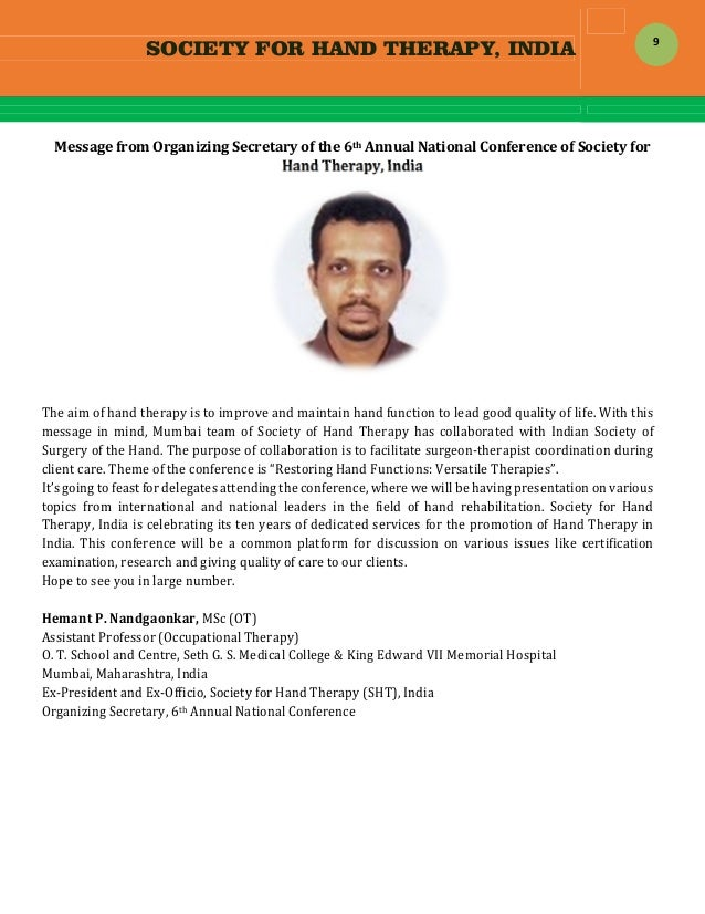 SOCIETY FOR HAND THERAPY, INDIA  9 MessagefromOrganizingSecretaryofthe6thAnnualNationalConferenceofSocietyfo...