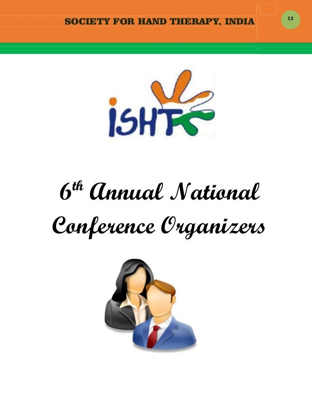 SOCIETY FOR HAND THERAPY, INDIA  13    6th Annual National Conference Organizers