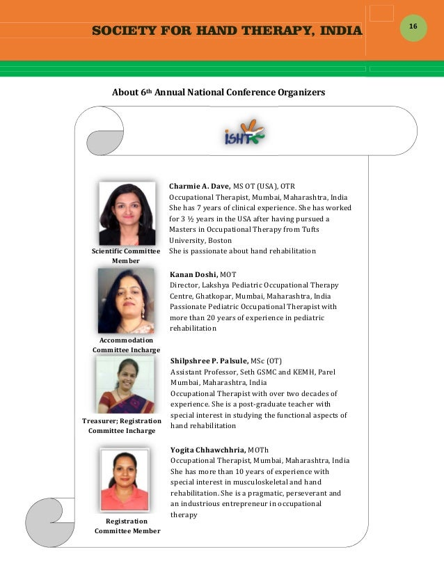 SOCIETY FOR HAND THERAPY, INDIA  16 About6thAnnualNationalConferenceOrganizers                  ...