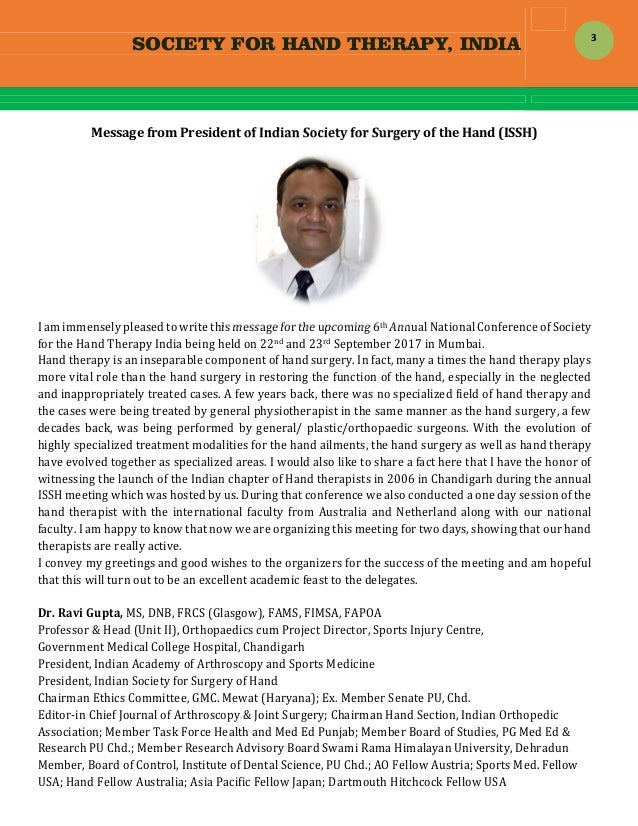 SOCIETY FOR HAND THERAPY, INDIA  3 MessagefromPresidentofIndianSocietyforSurgeryoftheHand(ISSH)  Iamimmen...