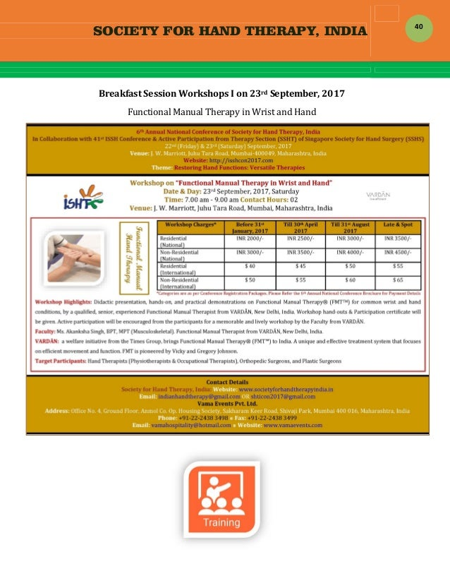 SOCIETY FOR HAND THERAPY, INDIA  40 BreakfastSessionWorkshopsIon23rdSeptember,2017 FunctionalManualTherapyin...
