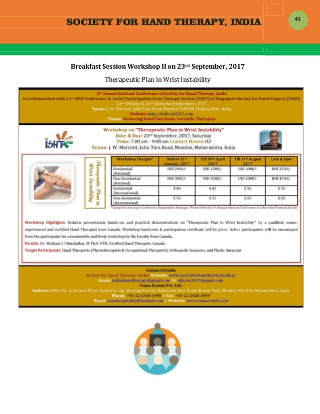 SOCIETY FOR HAND THERAPY, INDIA  41 BreakfastSessionWorkshopIIon23rdSeptember,2017 TherapeuticPlaninWristIns...
