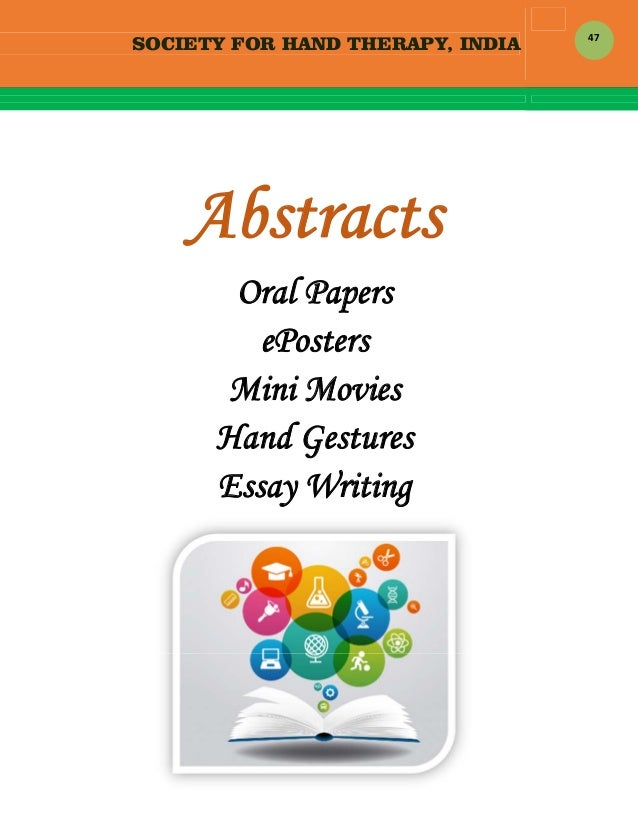 SOCIETY FOR HAND THERAPY, INDIA  47   Abstracts Oral Papers ePosters Mini Movies Hand Gestures Essay Writing