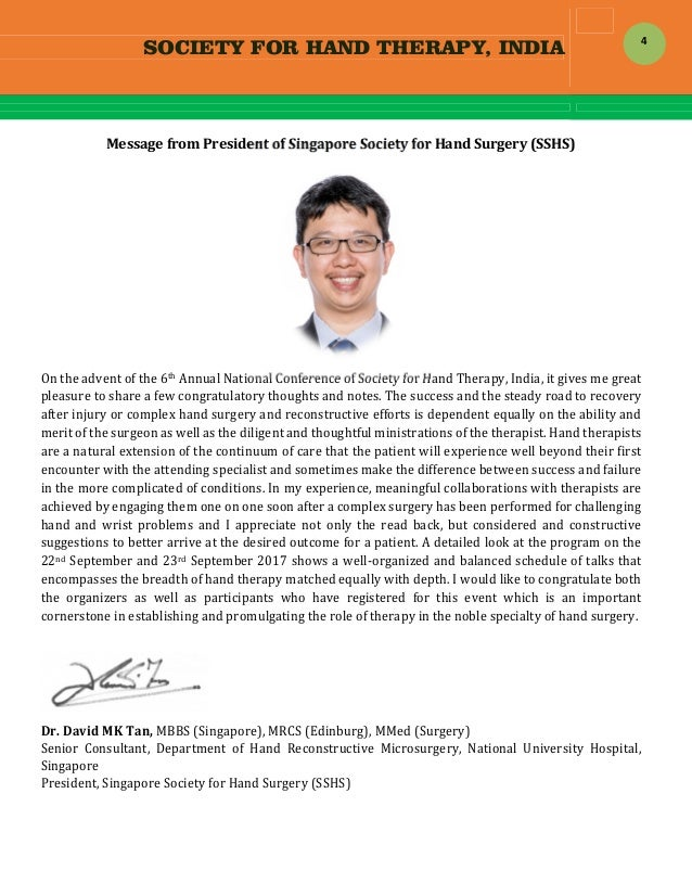 SOCIETY FOR HAND THERAPY, INDIA  4 MessagefromPresidentofSingaporeSocietyforHandSurgery(SSHS)  Ontheadvent...
