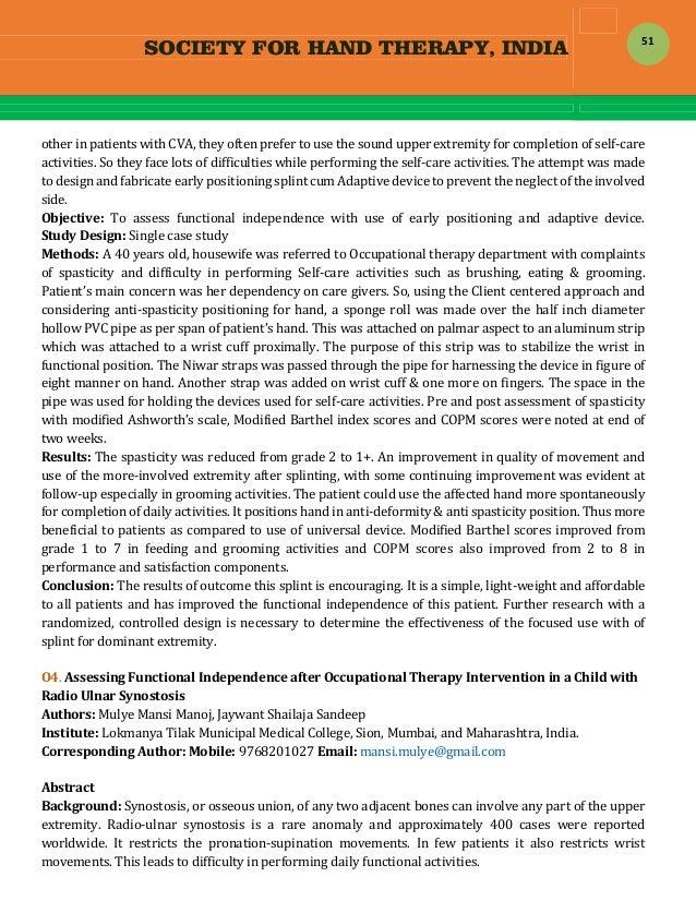 SOCIETY FOR HAND THERAPY, INDIA  51 otherinpatientswithCVA,theyoftenprefertousethesoundupperextremityforc...