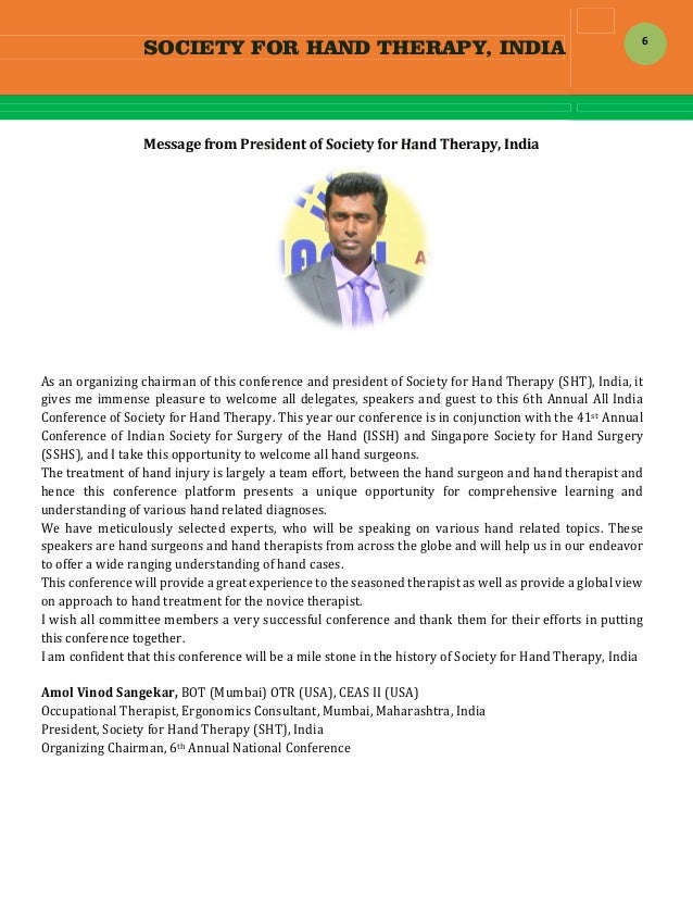 SOCIETY FOR HAND THERAPY, INDIA  6 MessagefromPresidentofSocietyforHandTherapy,India   Asanorganizingchair...