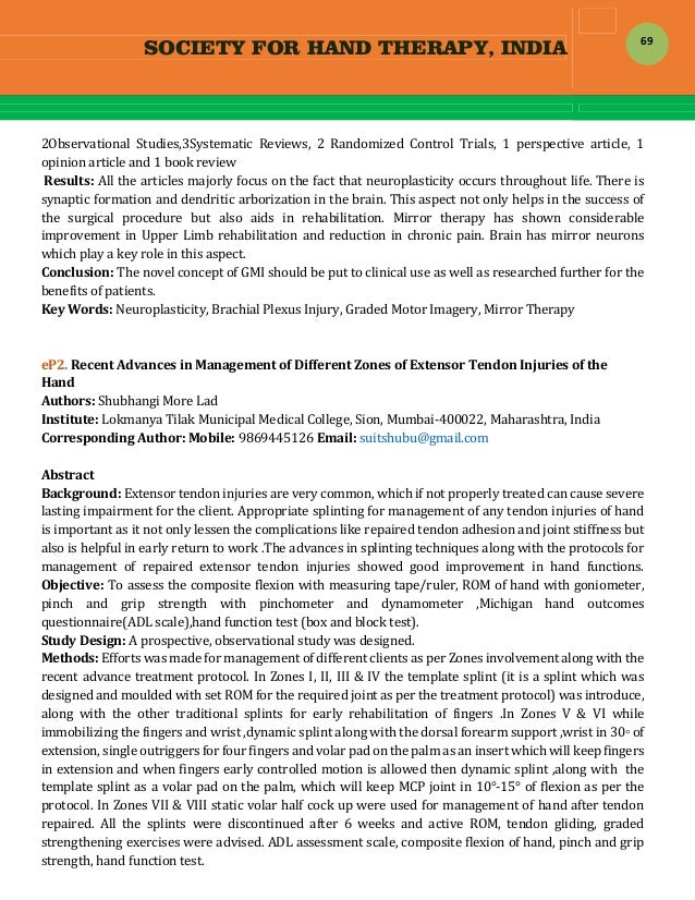 SOCIETY FOR HAND THERAPY, INDIA  69 2Observational Studies,3Systematic Reviews, 2 Randomized Control Trials, 1 p...