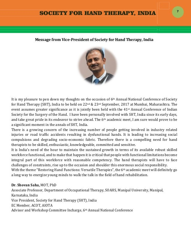 SOCIETY FOR HAND THERAPY, INDIA  7 MessagefromVice‐PresidentofSocietyforHandTherapy,India   Itismypleasure...
