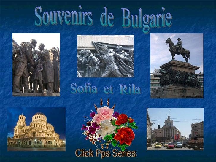 Souvenirs  de  Bulgarie Sofia  et  Rila Click Pps Series