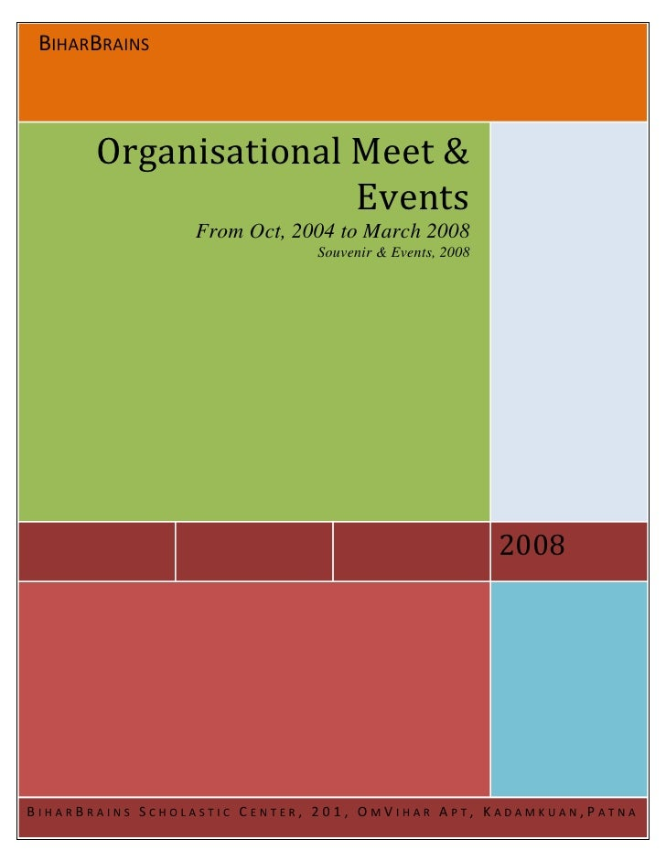 BIHARBRAINS           Organisational Meet &                       Events                  From Oct, 2004 to March 2008    ...