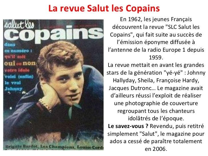 """En 1962, les jeunes Français découvrent la revue """"SLC Salut les Copains"""", qui fait suite au succès de l'émission..."""