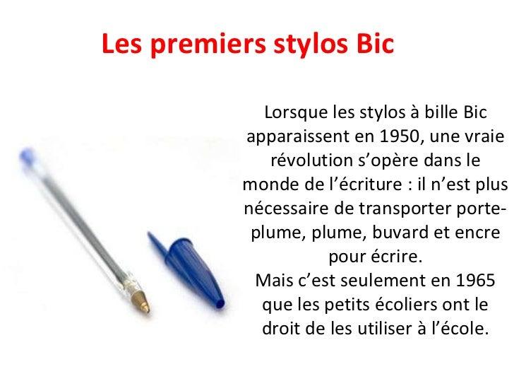 Les premiers stylos Bic Lorsque les stylos à bille Bic apparaissent en 1950, une vraie révolution s'opère dans le monde de...