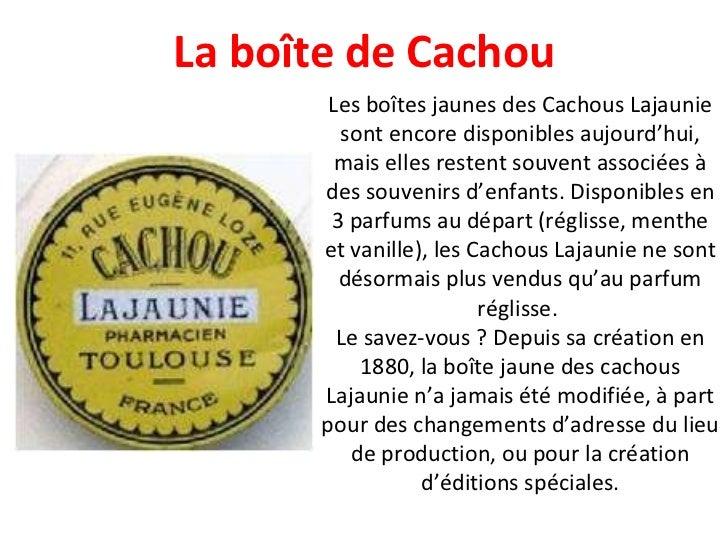 Les boîtes jaunes des Cachous Lajaunie sont encore disponibles aujourd'hui, mais elles restent souvent associées à des sou...